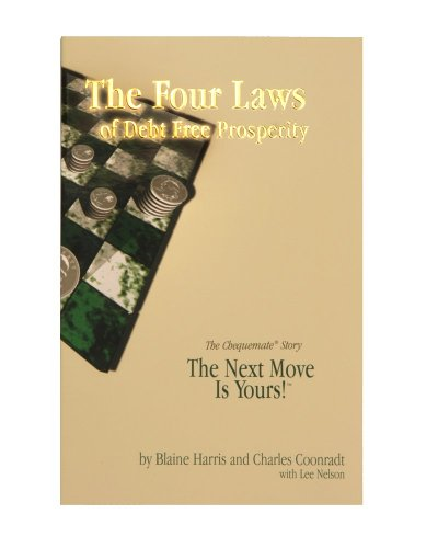 Four Laws of Debt Free Prosperity, BLAINE HARRIS, CHARLES COONRADT