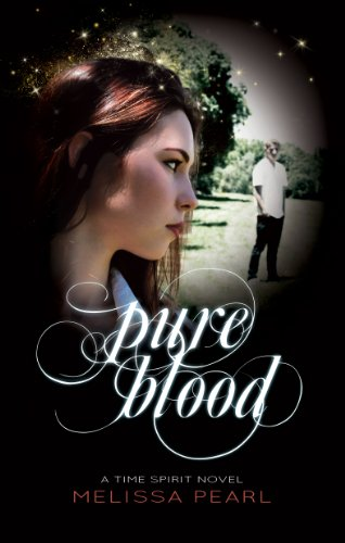 Pure Blood (Time Spirit Trilogy)