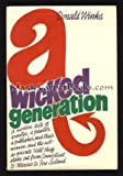 img - for A Wicked Generation book / textbook / text book