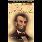 A. Lincoln: A Biography | [Ronald C. White, Jr.]