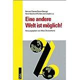 Eine andere Welt ist möglich! Dokumentation des Attac-Kongresses vom 19.-21.10.2001 in Berlin
