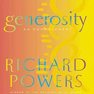 Generosity | [Richard Powers]