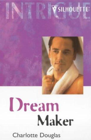Dream Maker (Dreamscape) (Harlequin Intrigue, No 380), Douglas