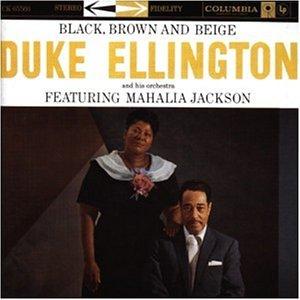 Duke Ellington - Black Brown & Beige - Zortam Music