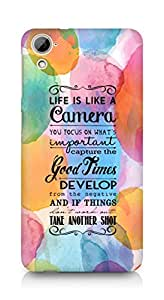 AMEZ life is like a camera Back Cover For HTC Desrie 826