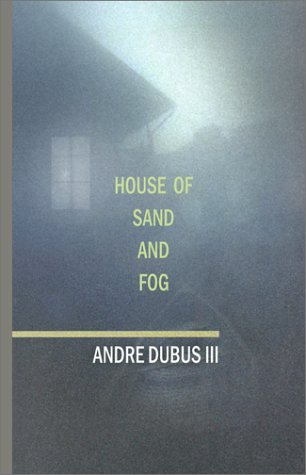 House of Sand and Fog (Oprah's Book Club)