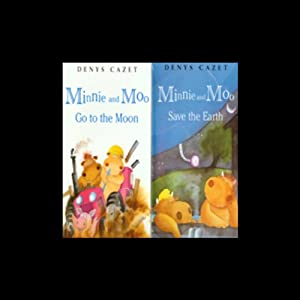 'Minnie and Moo Save the Earth' and 'Minnie and Moo Go to the Moon' Audiobook