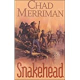 Snakehead (Gunsmoke Western) ~ Chad Merriman