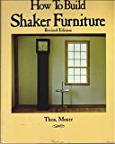 img - for How to Build Shaker Furniture - Revised Edition book / textbook / text book
