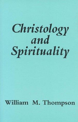Christology & Spirituality, WILLIAM THOMPSON