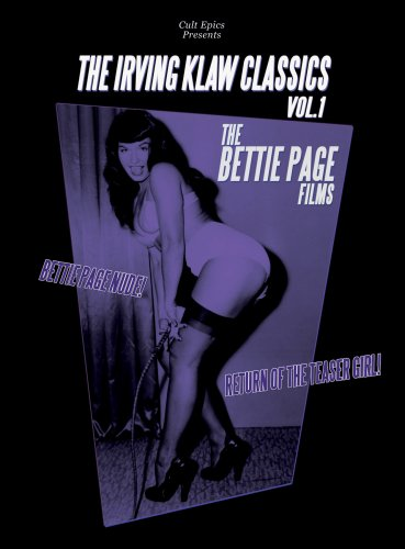 Irving Klaw Classics 1: Bettie Page Films [DVD] [1951] [Region 1] [US Import] [NTSC]