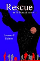 Rescue (an Ell Donsaii story #11) (English Edition)