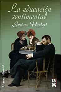 Amazon.com: La educacion sentimental / Sentimental Education (13/20
