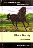 Black Beauty: And a Discussion of Kindness (Values in Action Illustrated Classics)