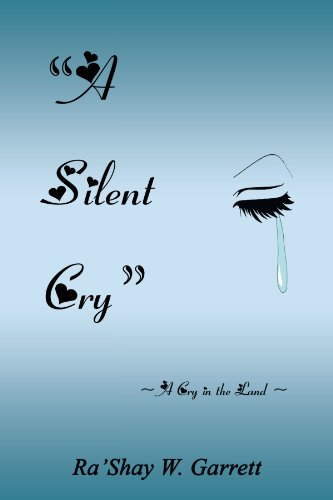 A Silent Cry: A Cry in the Land