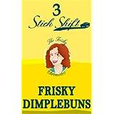 41NNuZd8WkL. SL160 OU01 SS160  STICK SHIFT (The Frisky Chronicles) (Kindle Edition)