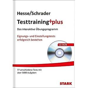 Hesse/Schrader: Testtraining plus: Das interaktive Übungsprogramm. Eignungs- und Einstellungstests