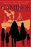 img - for Caminos: La Odisea de Una Familia Espanola En America Despues de La Guerra Civil Espanola. (Spanish) (Spanish Edition) book / textbook / text book