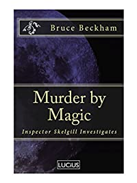 Murder By Magic by Bruce Beckham ebook deal