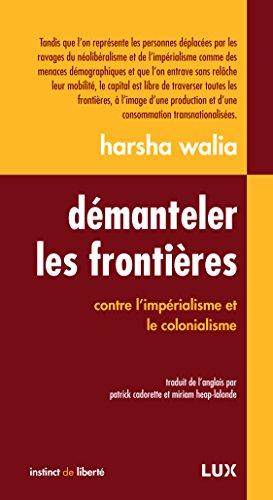 Démanteler les frontières: Contre l'impérialisme et le colonialisme