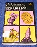Economy of Early Renaissance Europe, 1300-1460 (The Economic civilization of Europe) (0132348721) by Miskimin, Harry A.