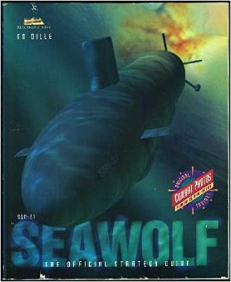 SSN-21 Seawolf: The Official Strategy Guide (Secrets of the Games Series)
