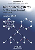 Distributed Systems: An Algorithmic Approach, 2nd Edition