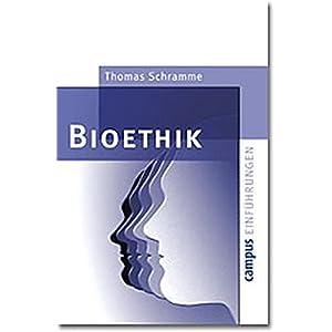 Bioethik (Campus Einführungen)