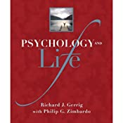 Psychology and Life, 19/e | [Richard J. Gerrig]