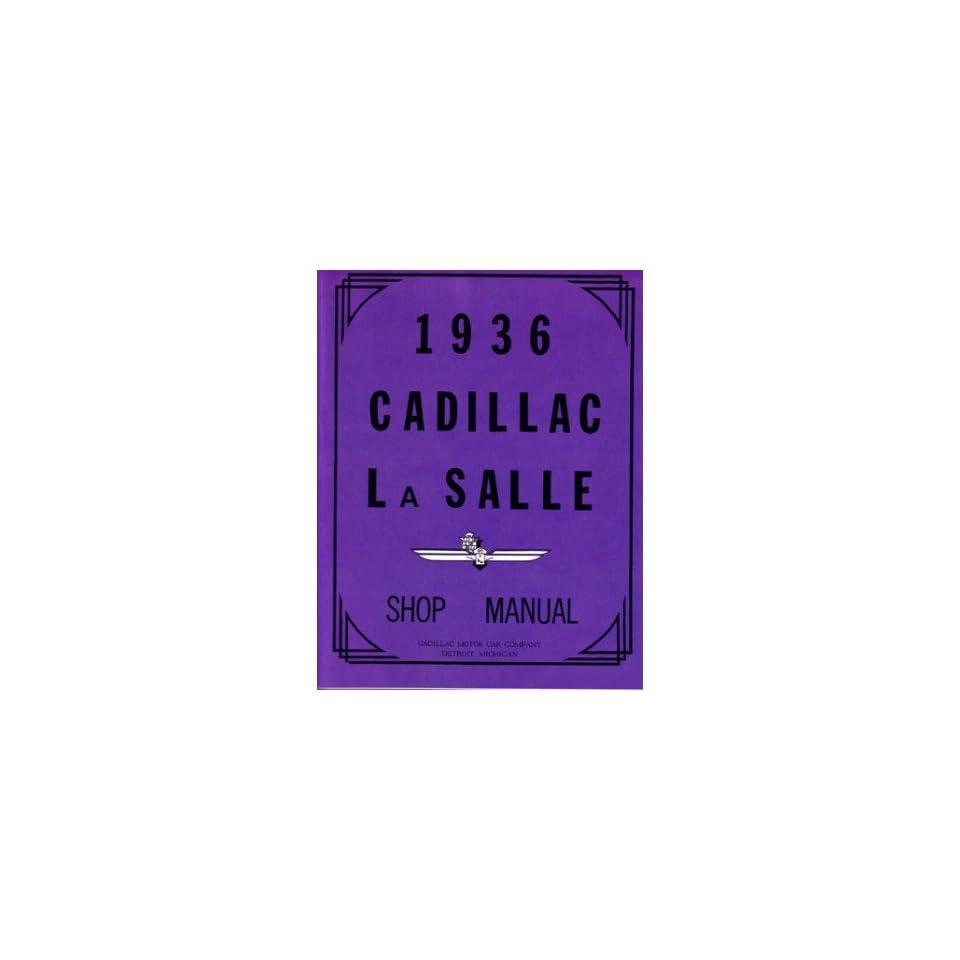 1936 Cadillac Lasalle 60 70 75 80 90 Shop Service Repair Manual Factory OEM Book