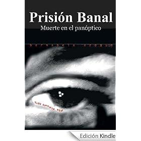 Prisión Banal. Muerte en el panóptico (Lola Santos, detective)