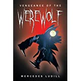 Vengeance of the Werewolf ~ Mercedes Ludill