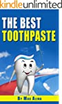 The Best Toothpaste (English Edition)