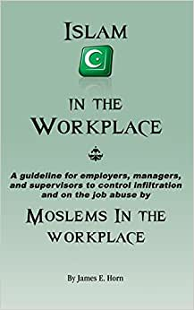 Islam In The Workplace: Moslems In The Workplace