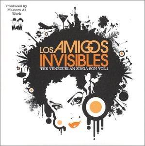 Los Amigos Invisibles - The Venezuelan Zinga Son, Vol. 1 - Lyrics2You