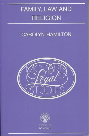 Family, Law and Religion: 1 (Modern Legal Studies)