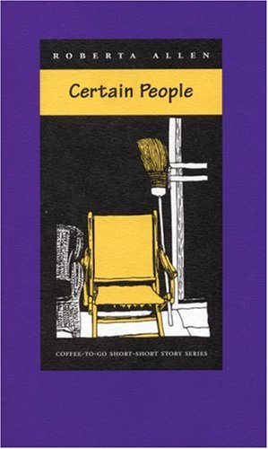 Certain People (Coffee-To-Go Short-Short Story Series)