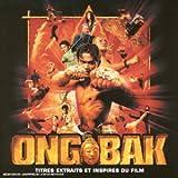 echange, troc Artistes Divers - Ong Bak (BOF)