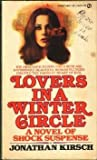 Lovers in a Winter Circle (0451081196) by Jonathan Kirsch