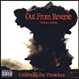 Out from Reverse: Letters to the President