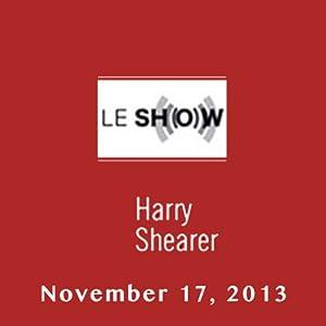 Le Show, November 17, 2013 Radio/TV Program