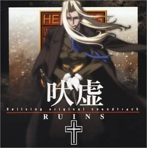 Hellsing Original Soundtrack 2 : Ruins