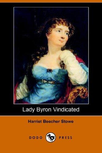 Lady Byron Vindicated (Dodo Press)