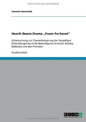 Henrik Ibsens Drama Fruen fra havet&quot; (German Edition)