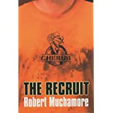 The Recruit (Cherub)by Robert Muchamore
