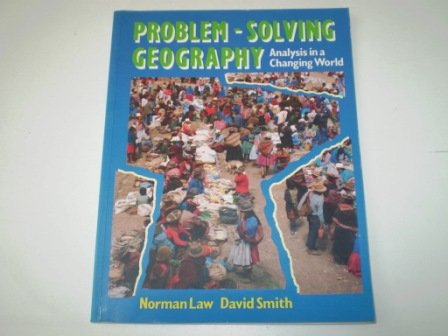 Problem-Solving Geography: Analysis in a Changing World