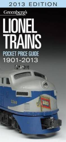 Lionel Trains Pocket Price Guide 2013 (Greenberg's Guides)