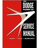 1956 Dodge Coronet Custom Royal Shop Service Repair Manual Engine Drivetrain OEM