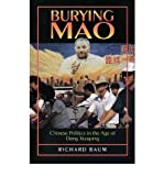img - for [ Burying Mao: Chinese Politics in the Age of Deng Xiaoping [ BURYING MAO: CHINESE POLITICS IN THE AGE OF DENG XIAOPING BY Baum, Richard ( Author ) Jan-08-1996[ BURYING MAO: CHINESE POLITICS IN THE AGE OF DENG XIAOPING [ BURYING MAO: CHINESE POLITICS IN THE AGE OF DENG XIAOPING BY BAUM, RICHARD ( AUTHOR ) JAN-08-1996 ] By Baum, Richard ( Author )Jan-08-1996 Paperback By Baum, Richard ( Author ) Paperback 1996 ] book / textbook / text book