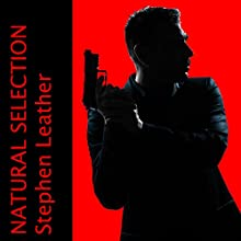 Natural Selection (       UNABRIDGED) by Stephen Leather Narrated by Paul Thornley